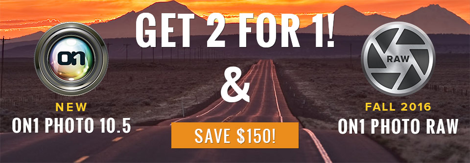On1 Photo 10 & On1 Photo RAW | Get 2 for 1 & Save $150